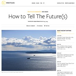 How to Tell The Future(s)