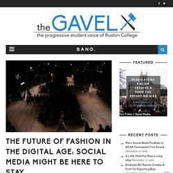The Future of Fashion in the Digital Age: Social Media Might Be Here to Stay