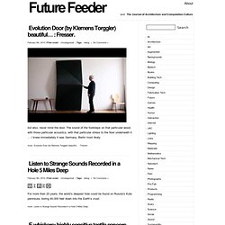 Future Feeder and Journal of Architecture & Computation Culture