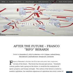 "After the Future – Franco ""Bifo"" Berardi"