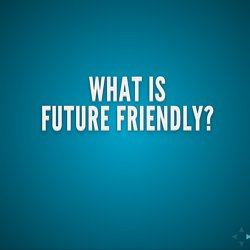 To Be Future Friendly Is To Be Device Agnostic by Joe McCann