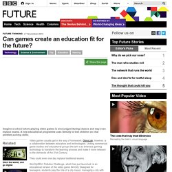 Can games create an education fit for the future?