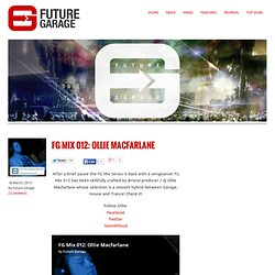 Future Garage | The Future's Bright, The Future's Garage