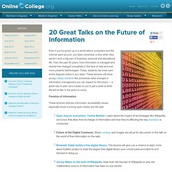 20 Great Talks on the Future of Information | Online College Tip