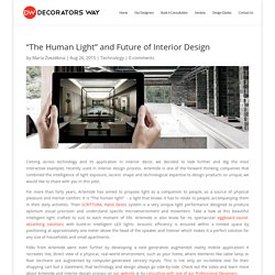 """The Human Light"" and Future of Interior Design - Decorators Way"