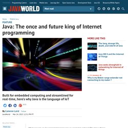Java: The once and future king of Internet programming