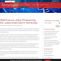 162 Future Jobs: Preparing for Jobs that Don't Yet Exist