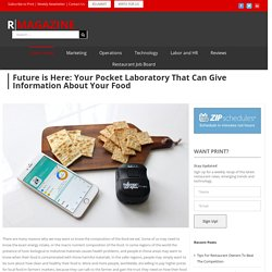 Future is Here: Your Pocket Laboratory That Can Give Information About Your Food
