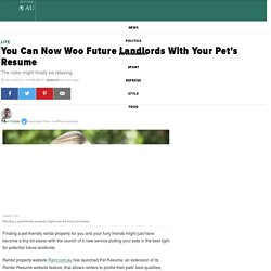 You Can Now Woo Future Landlords With Your Pet's Resume