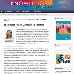 The Future Ready Librarian in Practice