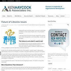 Future of Libraries Issues |