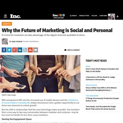 Why the Future of Marketing is Social and Personal