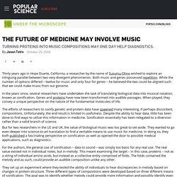 The Future of Medicine May Involve Music