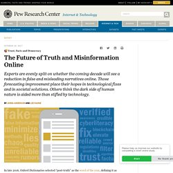 The Future of Truth and Misinformation Online