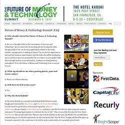 Future of Money & Technology Summit: FAQ