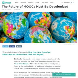The Future of MOOCs Must Be Decolonized