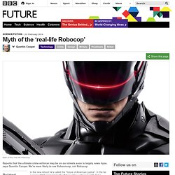 Myth of the 'real-life Robocop'