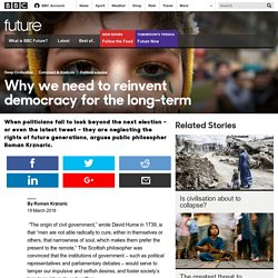 Future - Why we need to reinvent democracy for the long-term