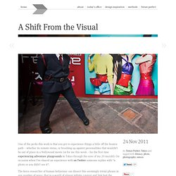 A Shift From the Visual