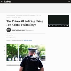 The Future Of Policing Using Pre-Crime Technology