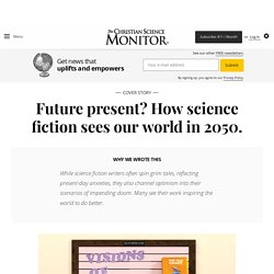 Future present? How science fiction sees our world in 2050.