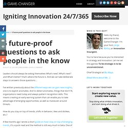 5 future-proof questions to ask people in the know