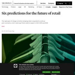 6 future retail trends for 2021, 2025 and 2030