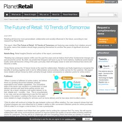 The Future of Retail: 10 Trends of Tomorrow