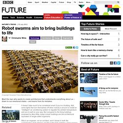 Future - Technology - Robot swarms aim to bring buildings to life