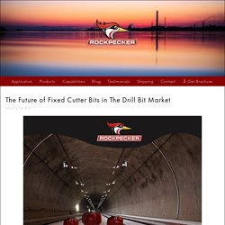 The Future of Fixed Cutter Bits in The Drill Bit Market