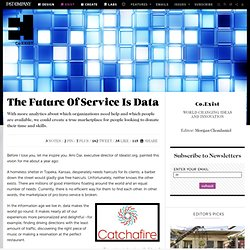 The Future Of Service Is Data