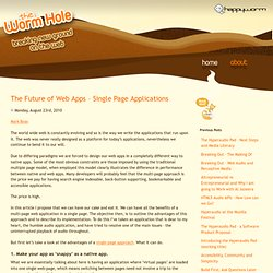 The Future of Web Apps - Single Page Applications | The Worm Hole