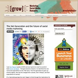 Net Gen and the future of social media marketing