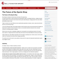 The Future of the Sports Shop - Solutions for Sport