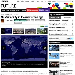 Science & Environment - Sustainability in the new urban age