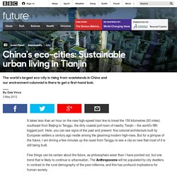 Science & Environment - China's eco-cities: Sustainable urban living in Tianjin