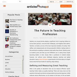 The Future in Teaching Profession