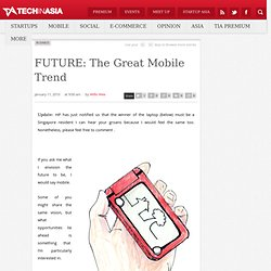 FUTURE: The Great Mobile Trend