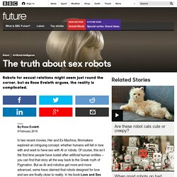 Future - The truth about sex robots