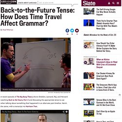 Back-to-the-Future tense: Big Bang Theory and Douglas Adams on time travel, verbs, and grammar
