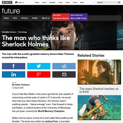 Future - The man who thinks like Sherlock Holmes