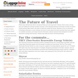 The Future of Travel: Planes, Trains, and Automobiles - Luggage Online