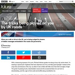 Future - The tricks being played on you by UK roads