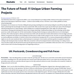 The Future of Food: 11 Unique Urban Farming Projects