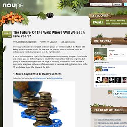 The Future Of The Web: Where Will We Be In Five Years?