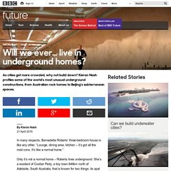Future - Will we ever… live in underground homes?