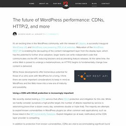 The future of WordPress performance: CDNs, HTTP/2, and more