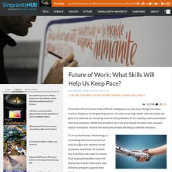 Future of Work: What Skills Will Help Us Keep Pace?