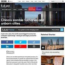 Future - China's zombie factories and unborn cities
