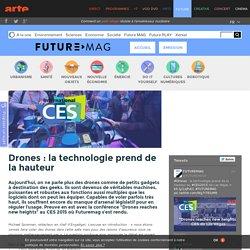 Drones : la technologie prend de la hauteur